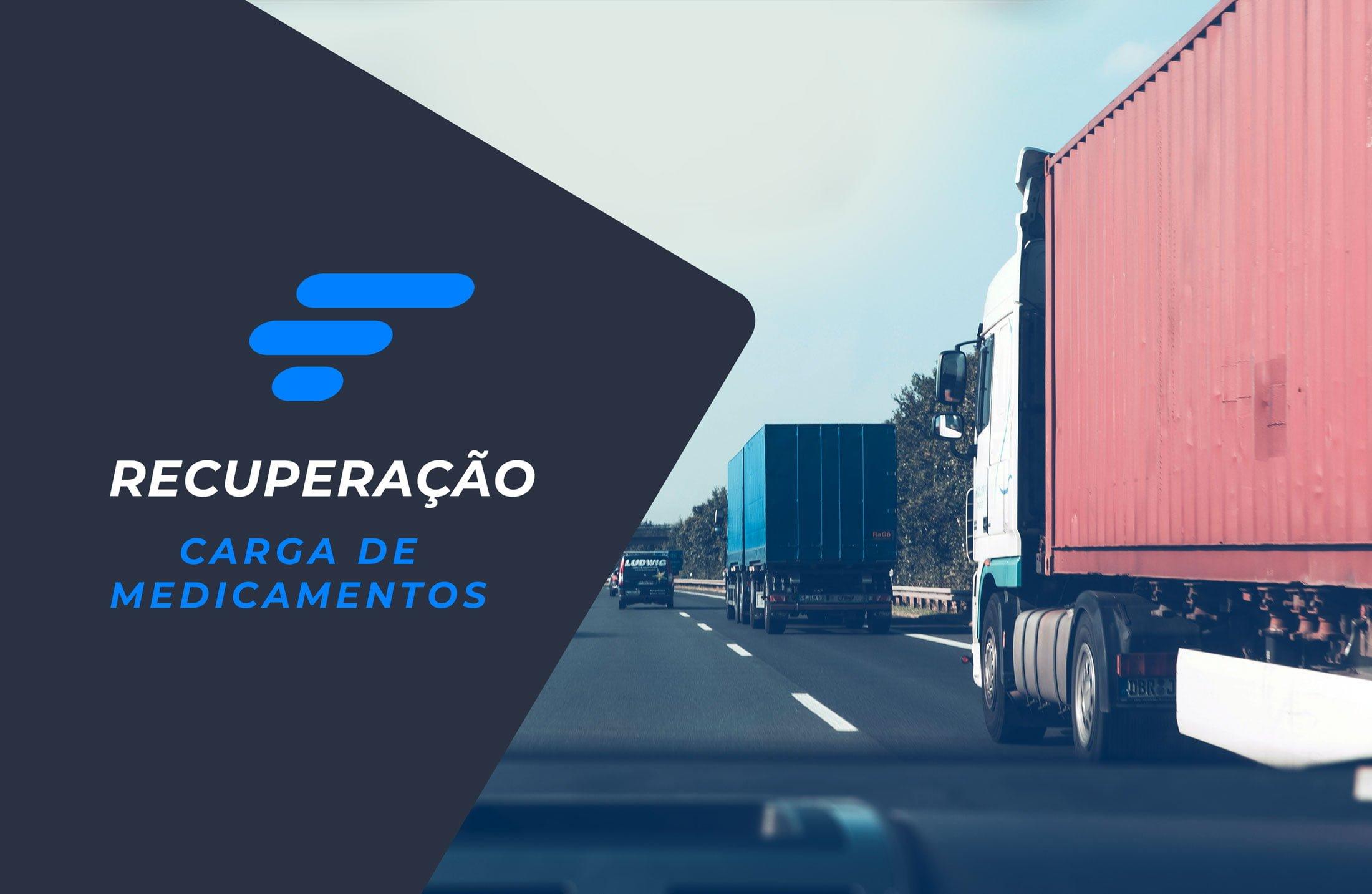 Skymark Gerenciadora de Risco recupera carga de medicamentos avaliada em R$ 1.400.00,00